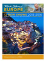 Rick Steves' Europe: 12 New Shows 2015 - 2016
